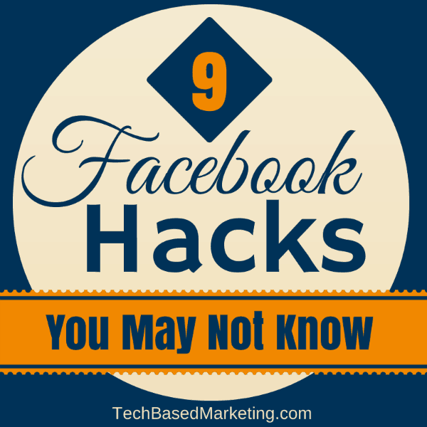 9 Facebook Hacks You Don't Know About