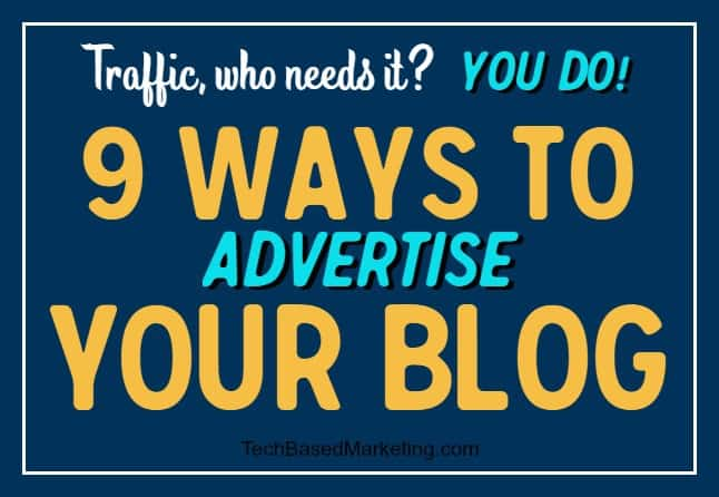 9 Ways to Advertise Your blog