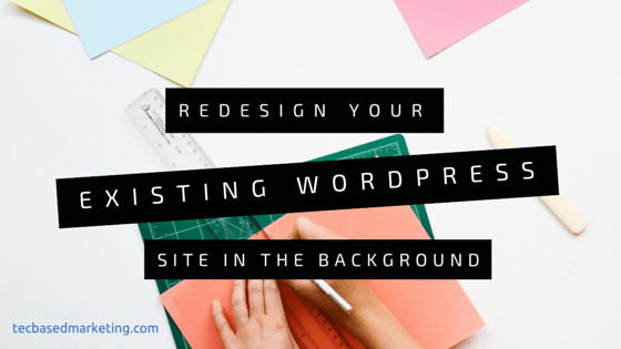 redesign-existing-wordpress