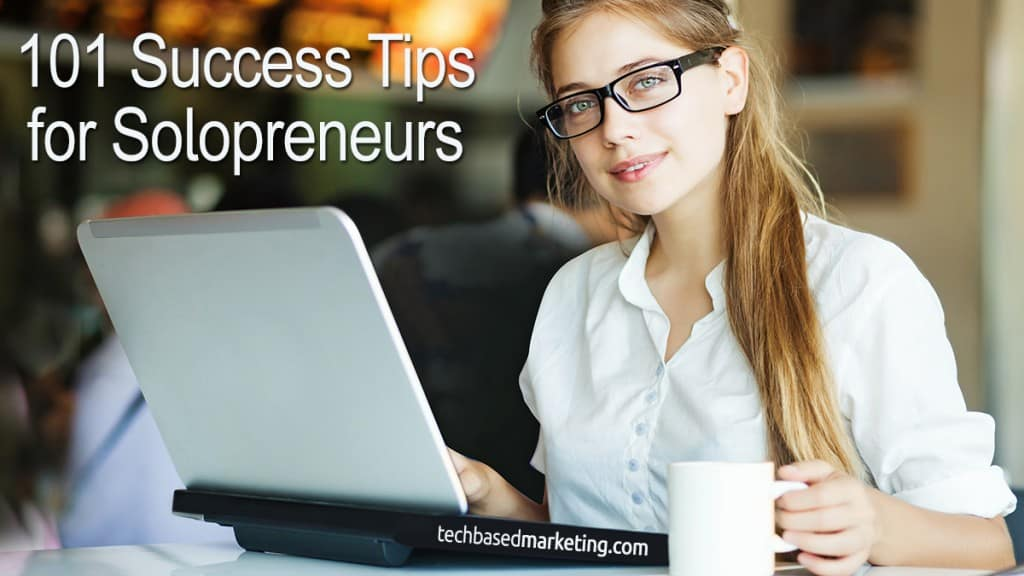 101 Success Tips for Solopreneurs