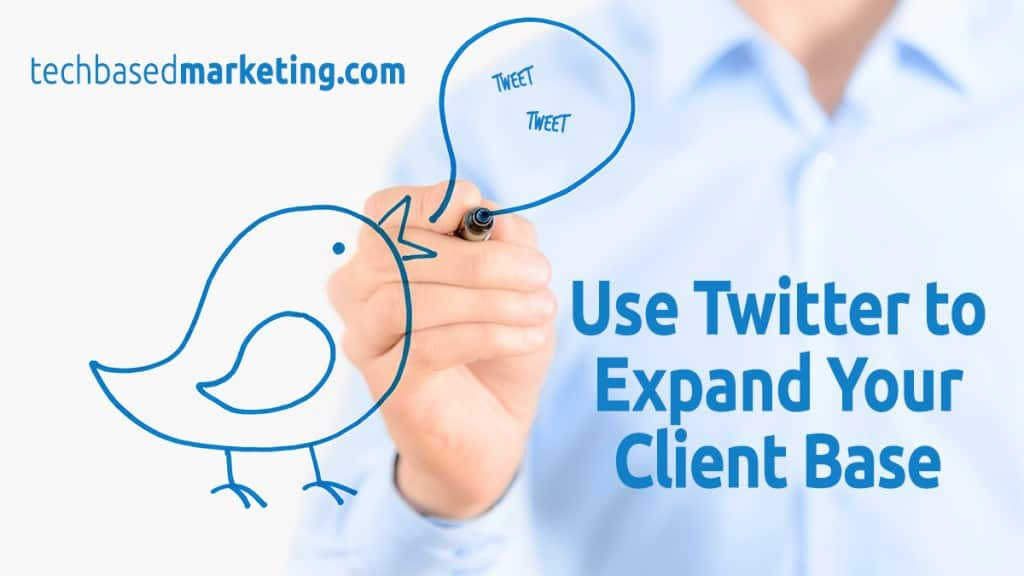 081215-How to Use Twitter to Expand Your Client Base