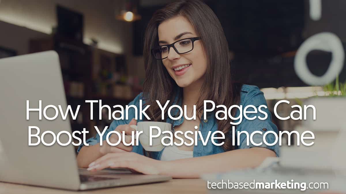 how-thank-you-pages-can-boost-your-passive-income
